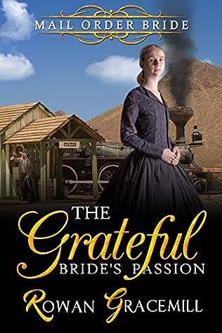 The Grateful Bride's Passion