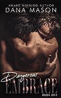 Dangerous Embrace (Embrace Series, book 1)