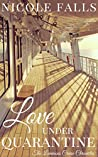 Book cover for Love Under Quarantine (The Luminous Cruise Chronicles #8)