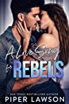A Love Song for Rebels (Rivals, #2)