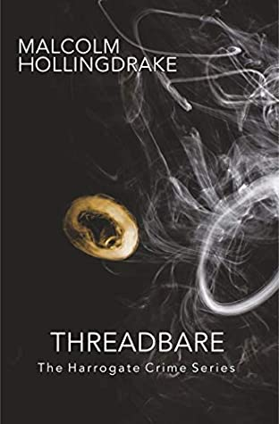 Threadbare: Book Nine in the Harrogate Crime Series
