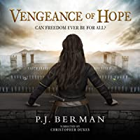 Vengeance of Hope: Can Freedom Ever Be For All?
