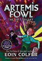 The Lost Colony (Artemis Fowl, #5)