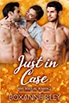 Just in Case (Just Us #8) audiobook review