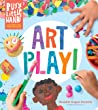 Busy Little Hands: Art Play!: Activities for Preschoolers