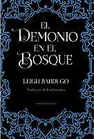 El demonio en el bosque (Trilogía Grisha, #0.5)