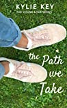 The Path We Take (Young Love, #2)