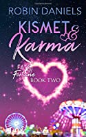 Kismet and Karma (Fate and Fortune)