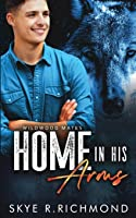 Home In His Arms (Wildwood Mates)