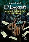H.P. Lovecraft. La musica di Erich Zann e altri racconti