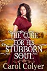 The Cure for His Stubborn Soul