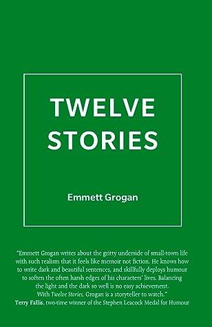 Twelve Stories by Emmett Grogan