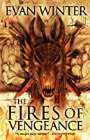 The Fires of Vengeance (The Burning, #2)