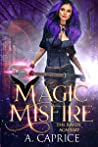 Magic Misfire (The Raven Academy #2)
