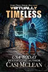 Virtually Timeless (High-Tech Crime Solvers #5)