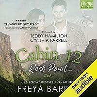 Cabin 12 (Rock Point, #2)