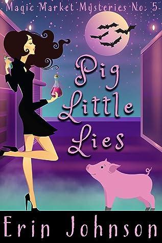 Pig Little Lies by Erin Johnson
