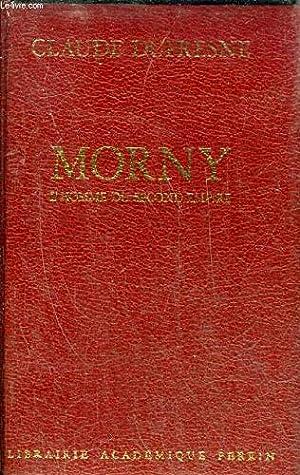 Morny: L'homme du Second Empire (Presence de l'histoire)