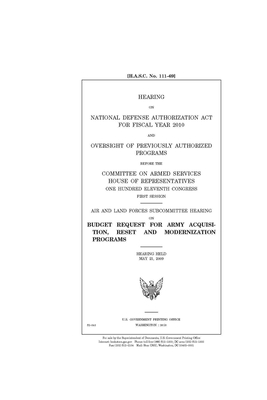 Hearing on National Defense Authorization Act for fiscal year 2010 and oversight of previously authorized programs before the Committee on Armed Services, House of Representatives, One Hundred Eleventh Congress, first session: Air and Land Forces Subcom