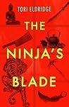 The Ninja's Blade (Lily Wong #2)
