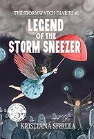 Legend of the Storm Sneezer (The Stormwatch Diaries, #1)