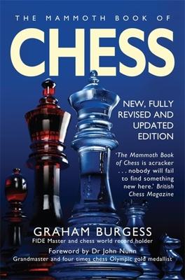 The Mammoth Book of ChessbyGraham Burgess