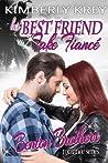 Her Best Friend Fake Fianc�: : Benton Billionaire Romance