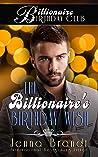 The Billionaire's Birthday Wish (Billionaire's Birthday Club #1)