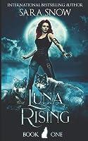 Luna Rising (Luna Rising, #1)
