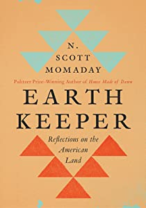 Earth Keeper: Reflections on the American Land