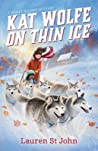 Kat Wolfe on Thin Ice (Wolfe and Lamb Mysteries, #3)