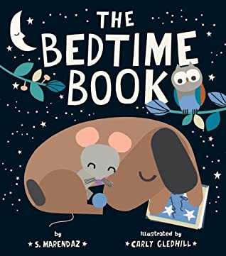 The Bedtime Book by S. Marendaz