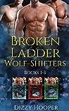 Broken Ladder Wolfshifters Boxset (1-3)