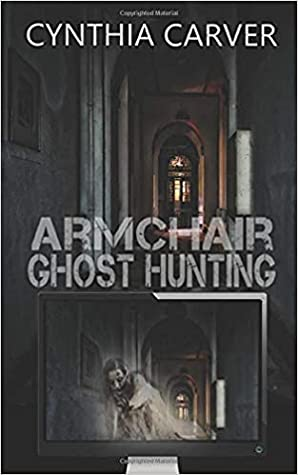Armchair Ghost Hunting