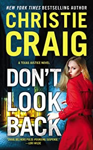 Don't Look Back (Texas Justice #3)