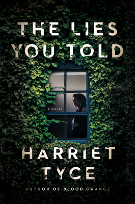 The Lies You ToldbyHarriet Tyce