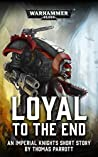 Loyal to the End (Warhammer 40,000)