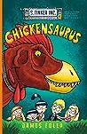 Chickensaurus (S. Tinker Inc., #4)