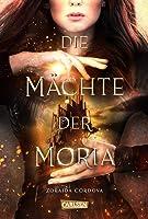 Die Mächte der Moria (Die Mächte der Moria, #1)