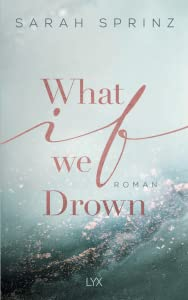 What if we Drown (What If, #1)