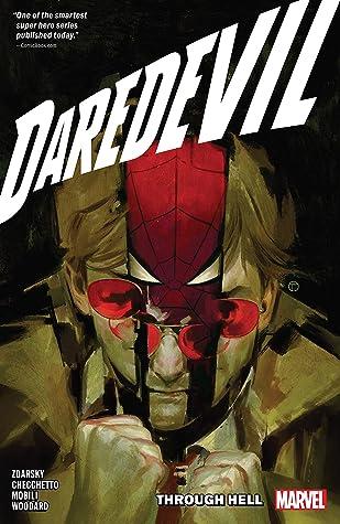 Daredevil by Chip Zdarsky Vol 3 Through HellbyChip ZdarskyMarco Checchetto Artist Nolan Woodard Artist