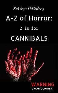 C is for Cannibals