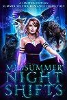Midsummer Night Shifts