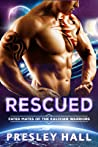 Rescued (Fated Mates of the Kalixian Warriors, #3)