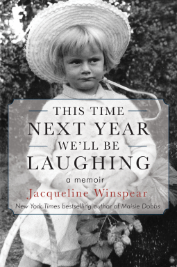 This Time Next Year Well Be LaughingbyJacqueline Winspear