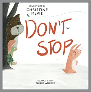 Don't Stop: A Children's Picture Book