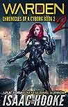 Warden 2 (Chronicles of a Cyborg #2)