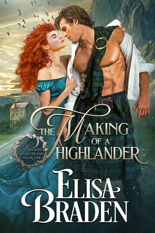 The Making of a Highlander (Midnight in Scotland, #1)