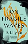 On Fragile Waves
