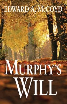 Murphy's Will